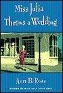 Miss Julia Throws a Wedding (Miss Julia, Bk 3)