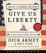 Give Us Liberty CD