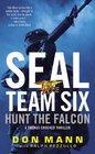 Hunt the Falcon (SEAL Team Six, Bk 3)