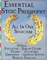 Essential Stoic Philosophy All In One Stoicism