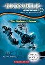 The Darkness Below (Bionicle Adventures Bk 3)