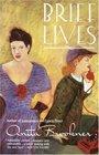 Brief Lives (Vintage Contemporaries)