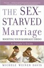 The Sex-Starved Marriage  Boosting Your Marriage Libido A Couple's Guide