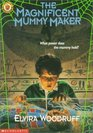 The Magnificent Mummy Maker