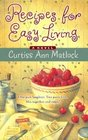 Recipes For Easy Living (Valentine, Bk 5)