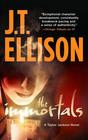 The Immortals (Taylor Jackson, Bk 5)
