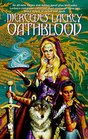 Oathblood (Vows and Honor, Bk 3) (Valdemar series)