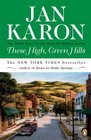 These High, Green Hills (Mitford Years, Bk 3)