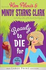 Beauty to Die For  A Spa Mystery