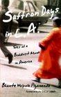 Saffron Days in L.A. : Tales of a Buddhist Monk in America