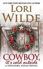 Cowboy, It's Cold Outside (Twilight, Texas, Bk 8)