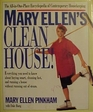Mary Ellen's Clean House  The All-In-One-Place Encyclopedia of Contemporary Housekeeping