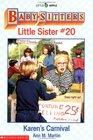 Karen's Carnival (Baby-Sitters Little Sister, 20)