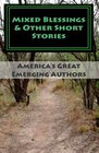 Mixed Blessings  Other Short Stories