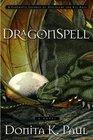 Dragonspell (Dragonkeepers Chronicles, Bk 1)