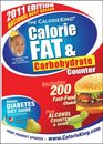 The CalorieKing Calorie Fat  Carbohydrate Counter 2011
