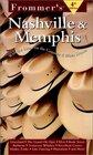 Frommer's Nashville  Memphis (Frommer's Nashville  Memphis, 4th ed)