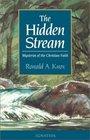 The Hidden Stream Mysteries of the Christian Faith