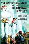 Happy Hollisters and the Ice Carnival Mystery