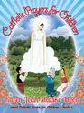 Catholic Prayers for Children Collected by Karen Jean Matsko Hood