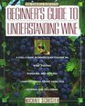 Simon  Schuster's Beginner's Guide to Understanding Wine