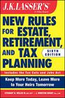 JK Lasser's New Rules for Estate Retirement and Tax Planning