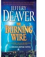 The Burning Wire (Lincoln Rhyme, Bk 9)