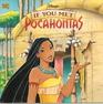 Disney's If You Met Pocahontas