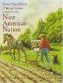 Book of the New American Nation (Brown Paper School US Kids History)