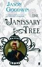 The Janissary Tree (Yashim the Eunuch, Bk 1)