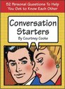 Conversation Starters  52 Personal Questions to Help You Get to Know Each Other
