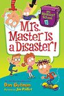 Mrs Master Is a Disaster