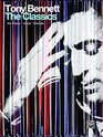Tony Bennett -- The Classics Piano/Vocal/Chords