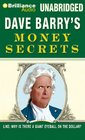 Dave Barry's Money Secrets Like Why Is There a Giant Eyeball on the Dollar