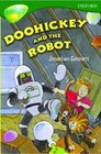Oxford Reading Tree Stage 12TreeTops More Stories B Doohickey and the Robot