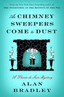 As Chimney Sweepers Come to Dust (Flavia de Luce, Bk 7)