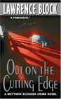 Out on the Cutting Edge  (Matthew Scudder, Bk 7)