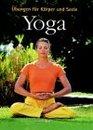 Yoga bungen fr Krper und Seele