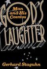 God's Laughter: Man and His Cosmos