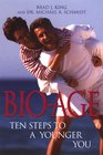 BioAge Ten Steps to a Younger You