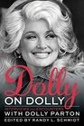 Dolly on Dolly Interviews and Encounters with Dolly Parton
