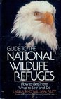 Guide to the National Wildlife Refuges How to Get There What to See and Do
