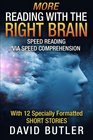 More Reading with the Right Brain Speed Reading via Speed Comprehension