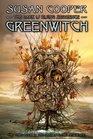 Greenwitch (Dark is Rising, Bk 3)