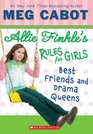 Best Friends and Drama Queens (Allie Finkle's Rules for Girls, Bk 3)