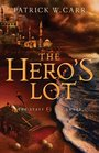 The Hero's Lot (Staff and the Sword, Bk. 2)