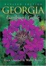 Georgia Gardener's Guide  Revised Edition