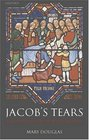 Jacob's Tears The Priestly Work of Reconciliation
