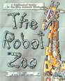 The Robot Zoo a Mechanical Guide to the Way Animals Work