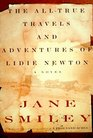 The All-True Travels and Adventures of Lidie Newton